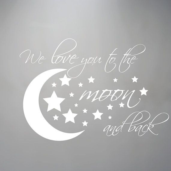 I Love You To The Moon And Back Wall Art we love you to the moon and back wall decal - i love u to the moon
