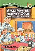 Breakfast at Danny's Diner by Judith Bauer Stamper: It's a busy morning at Danny's Diner, and his twin niece and nephew, Tina and Tony, are helping him out. There is a lot of work to do-there are tables to be set and food orders to take care of. The twins are overwhelmed. But...