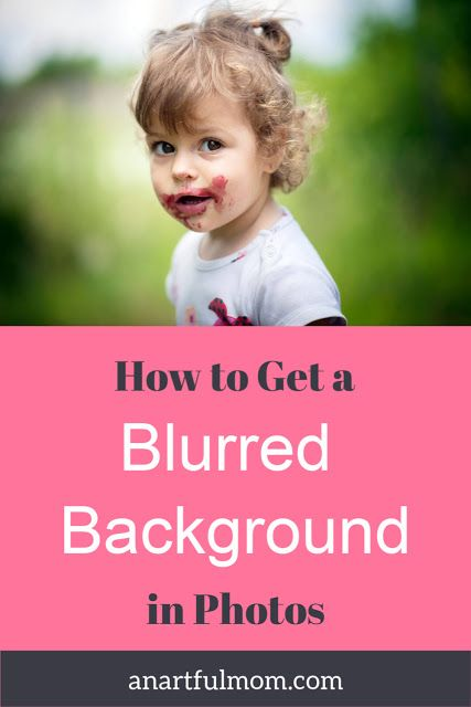 How to Get Blurred Backgrounds in Your Photos