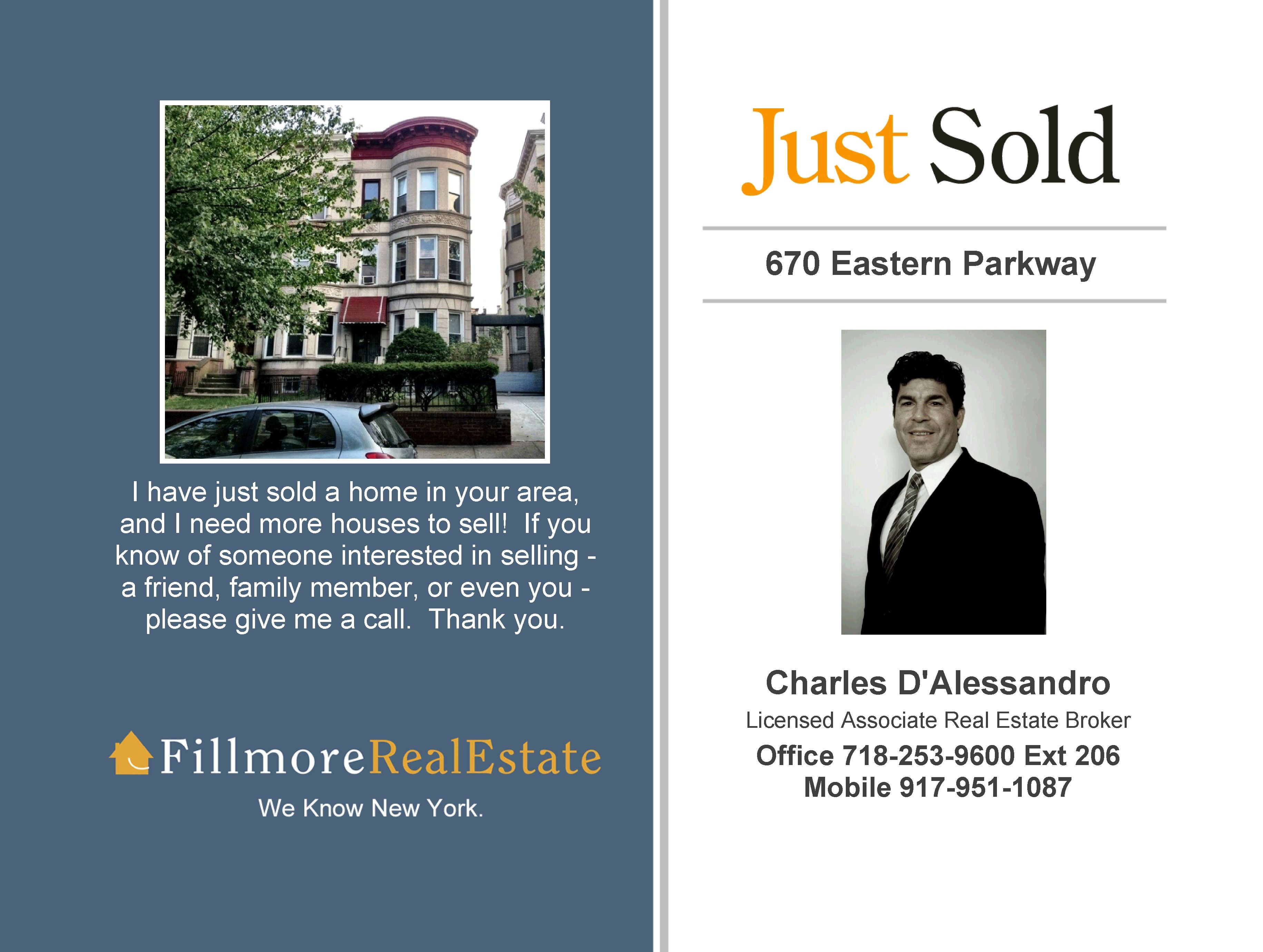 Located  in Crown Heights, Brooklyn NY  This Two Family home Sold  by Charles D'Alessandro of Fillmore Real Estate. For more information go to www.CharlesTheBrooklynRealtor.com
