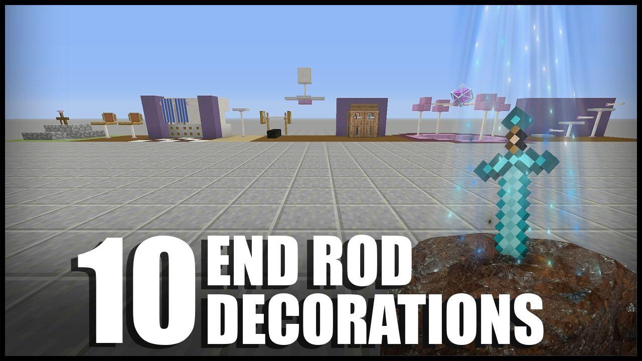 10 End Rod Decorations In Minecraft Minecraft All Minecraft Minecraft Buildings