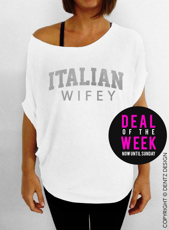 Italian Wifey - White with Silver Slouchy Tee #mom #mothersday #gift #idea