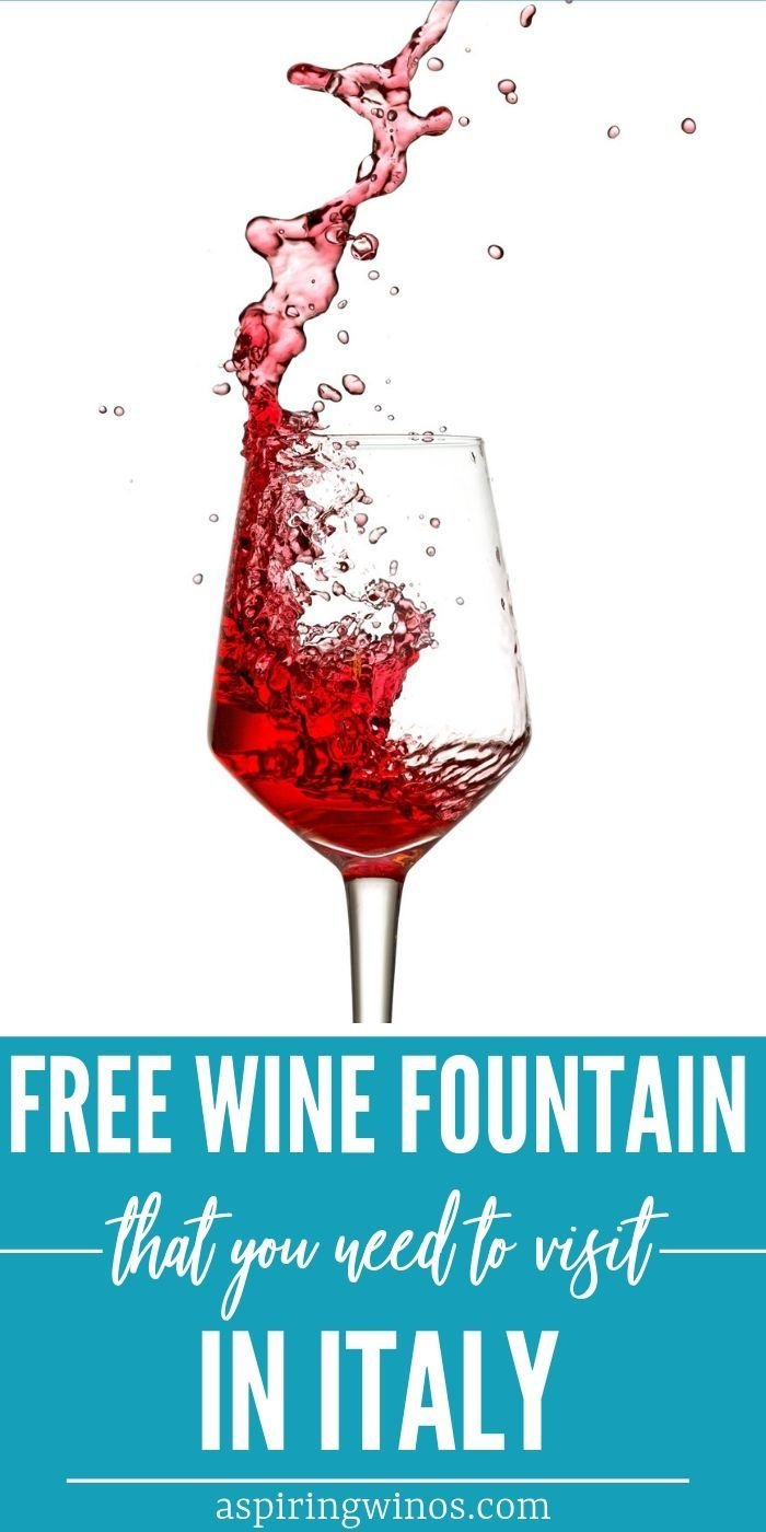 There S A Free Wine Fountain You Need To Visit In Italy Free Wine Wine Travel Wine