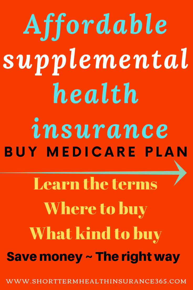 Affordable Supplementalhealthinsurance Buy Medicare Plan Try To