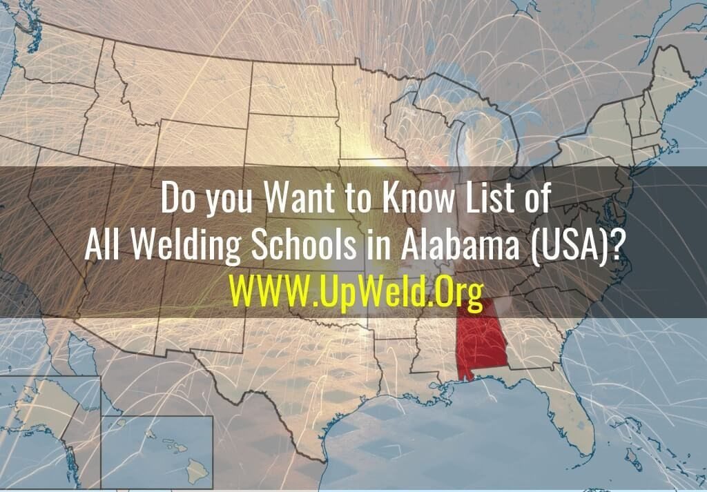 Do You Want To Know List Of All Welding Schools In Alabama Usa