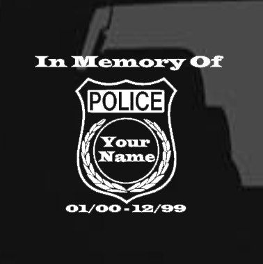 In Memory Of Police Officer Decal Laptop Decal Window Decal Clip Board Clipboard Decal Vinyl Sticker Vinyl Decal Police Of Police Police Officer Memories