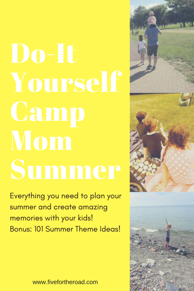 Do it yourself camp mom summer schedule plus 101 theme ideas do it yourself camp mom summer schedule plus 101 theme ideas solutioingenieria Gallery