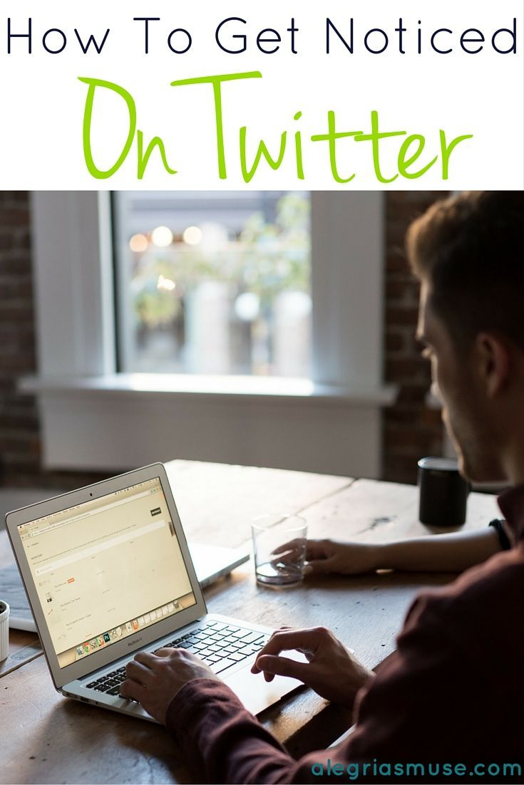 How To Get Noticed On Twitter Social Media Public Relations