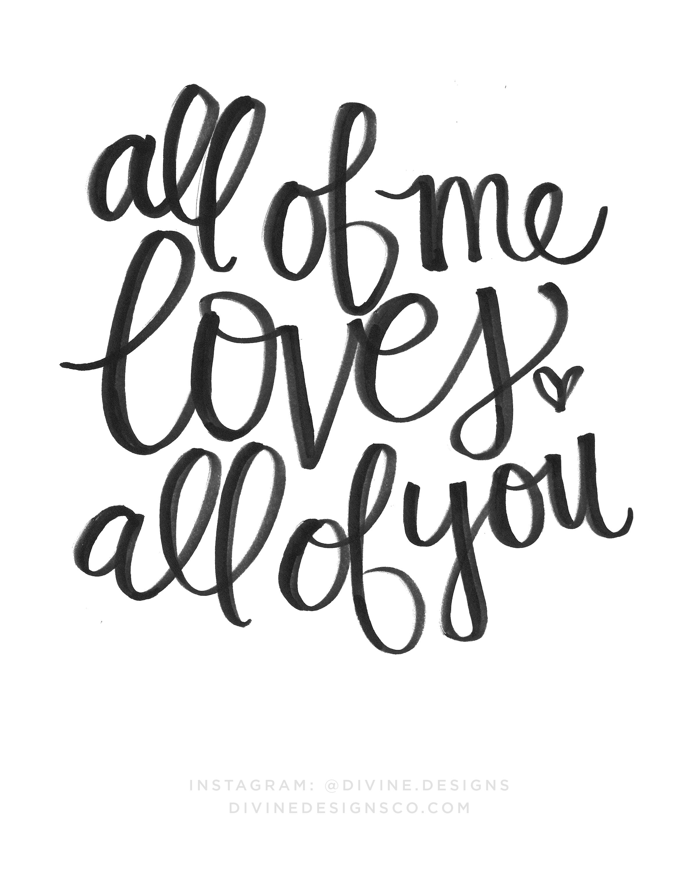 all of me loves all of you - instant printable - love quotes