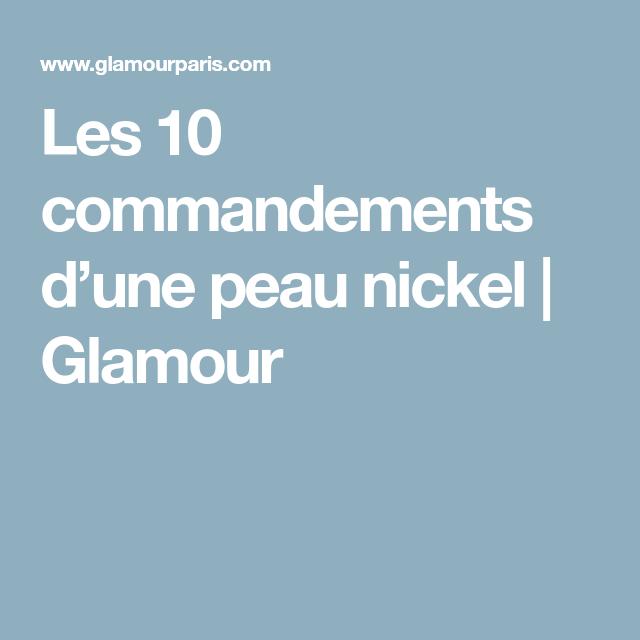 Les 10 commandements d'une peau nickel | Glamour