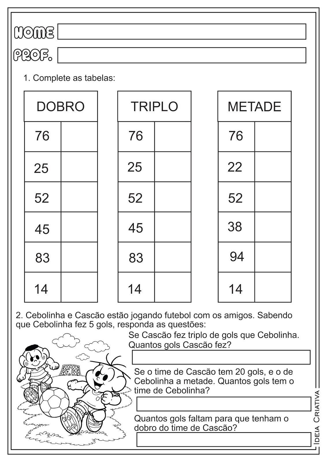 Atividades Matematica Dobro Triplo E Metade Contas Armadas Ideia Criativa Ensin Atividades De Matematica 3ano Atividades De Matematica Exercicios De Matematica