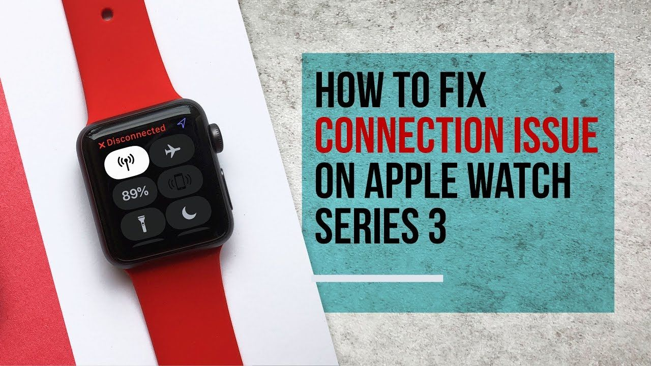 How To Fix Apple Watch Not Connecting Apple Watch Apple Fix It