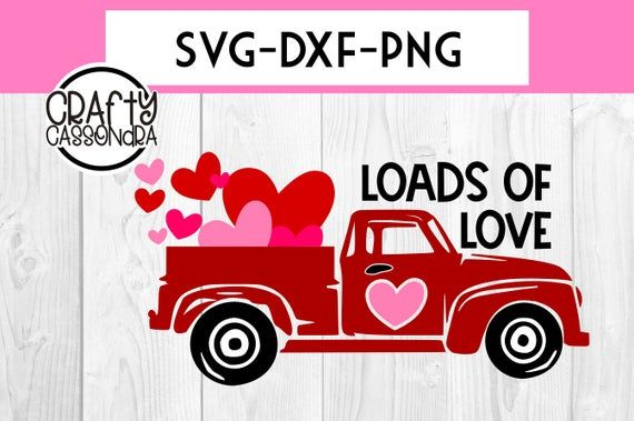 Download Valentines day truck - loads of love svg - Valentines svg ...