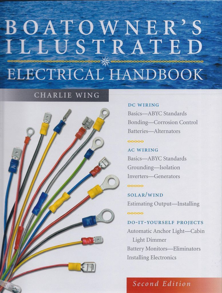 Boatowner S Illustrated Electrical Handbook 2nd Edition Boat Wiring Electricity Boat Plans