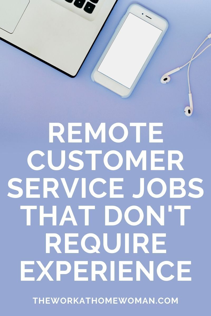 Remote Customer Service Jobs that Don't Require Experience
