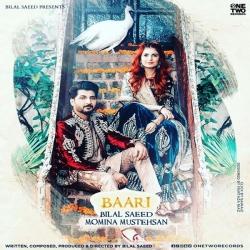 Download Baari By Bilal Saeed Mp3 Song In High Quality Vlcmusic Com Mp3 Song Mp3 Song Download Songs