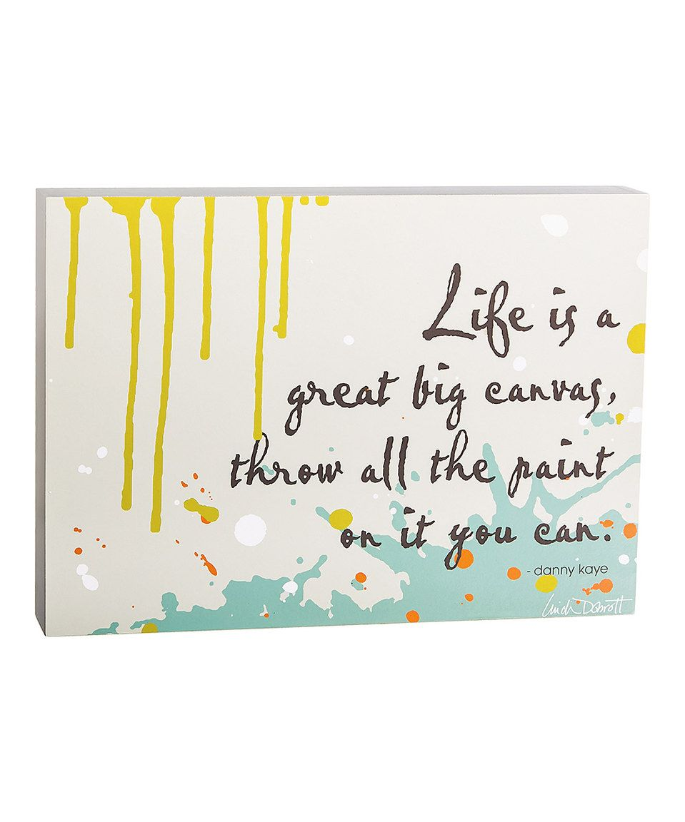 Another great find on #zulily! 'Life Is a Great Big Canvas' Box Sign by Evergreen #zulilyfinds