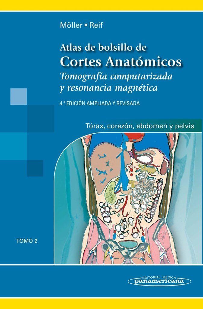 Atlas de Bolsillo de Cortes Anatómicos, Tomo 2 TC y RM de Torax ...