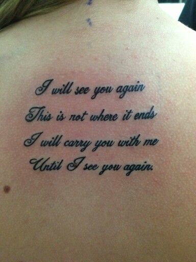 My 2nd Tattoo I Will See You Again This Is Not Where It Ends I