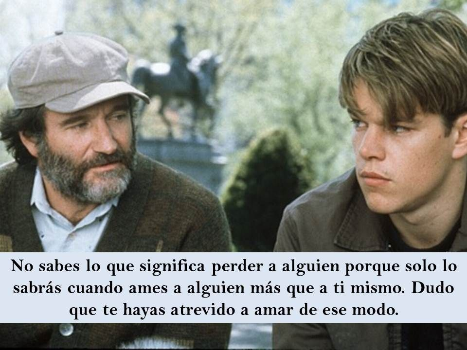 El indomable Will Hunting | frases de peliculas | Pinterest | Frases ...