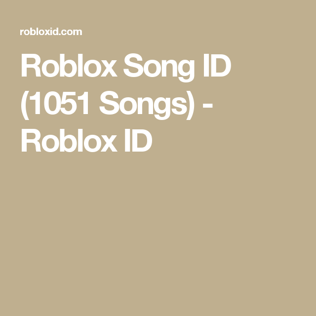 Roblox Song Id 2643 Songs Roblox Songs Listening To Music
