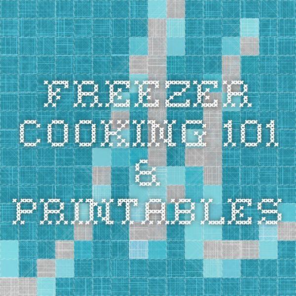 Freezer Cooking 101 & Printables