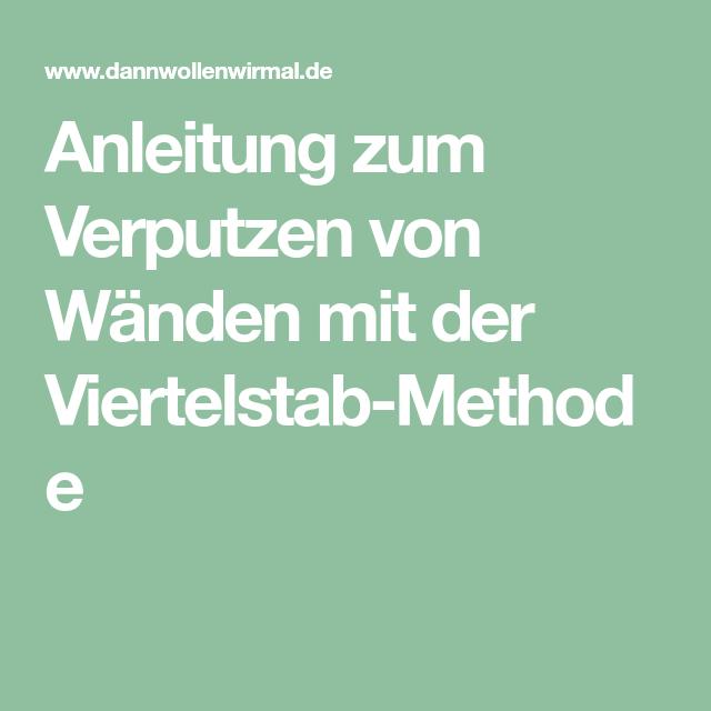 Anleitung zum Verputzen von Wänden mit der Viertelstab-Methode ...