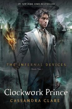 Book 2 in the #1 New York Times Bestselling Series, The Infernal Devices