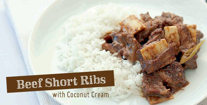 Beef Short Ribs Adobo With Coconut Cream Beef Short Ribs Recipes Short Ribs
