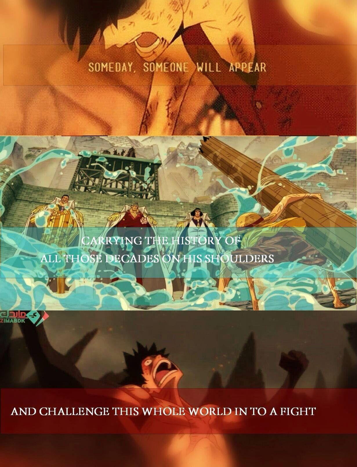 Un Jour Quelqu Un Apparaitra Portant L Histoire De Ces Dernieres Decenies Sur Ses Epaules Et Defiera Le M One Piece Quotes One Piece Anime One Piece Luffy