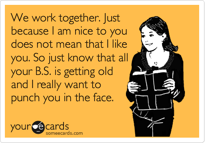 Pin By Gina Demattee On Retail Work Humor Ecards Funny Work Quotes