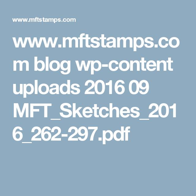 www.mftstamps.com blog wp-content uploads 2016 09 MFT_Sketches_2016_262-297.pdf