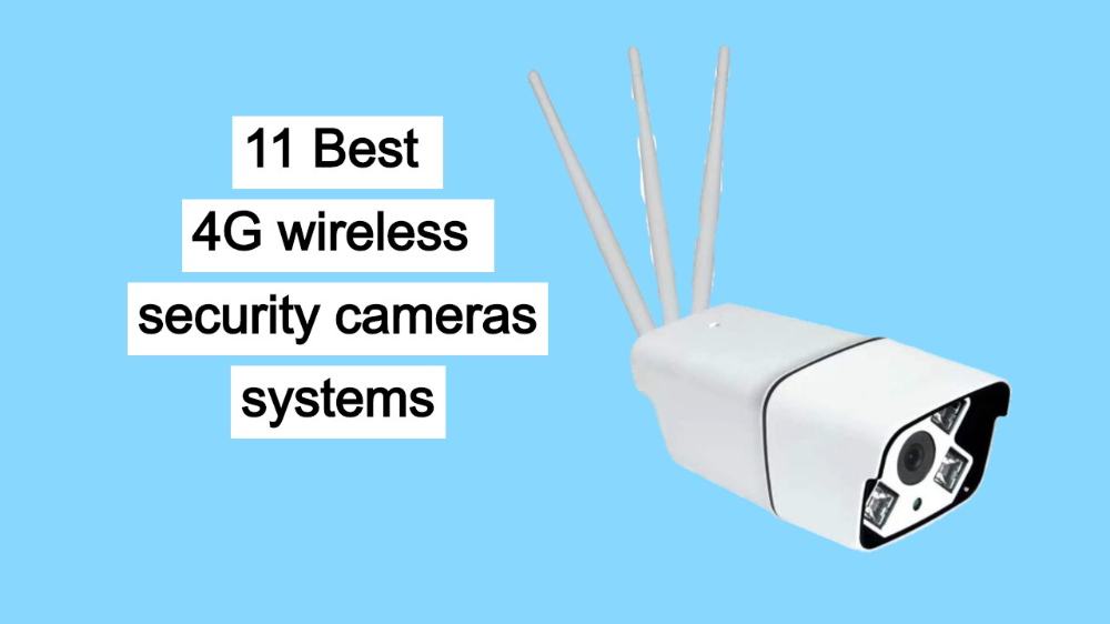 Our Best Picks Of 4g Wireless Security Camera Systems Under Best Budget Under Security Camera System Wireless Security Camera System Wireless Security Cameras