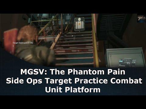 mgsv the phantom pain side ops target practice combat unit platform