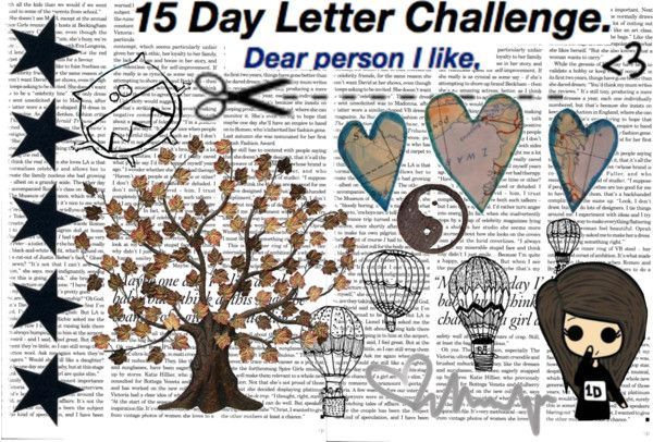 """""""15 Day Letter Challenge: Day 2"""" by chicky102 ❤ liked on Polyvore"""