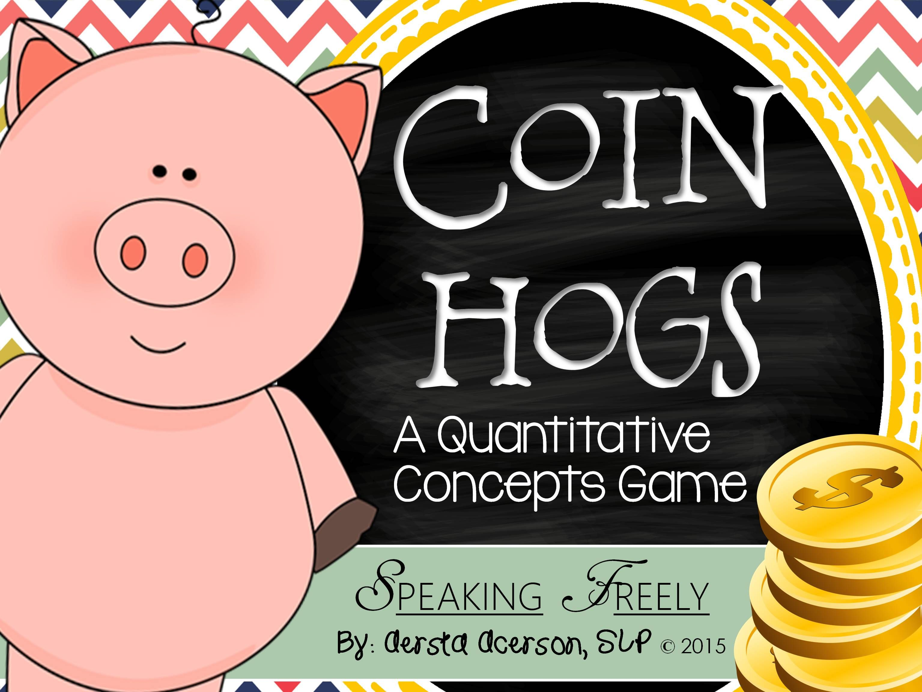 Coin Hogs A Quantitative Concepts Game For Speech Therapy