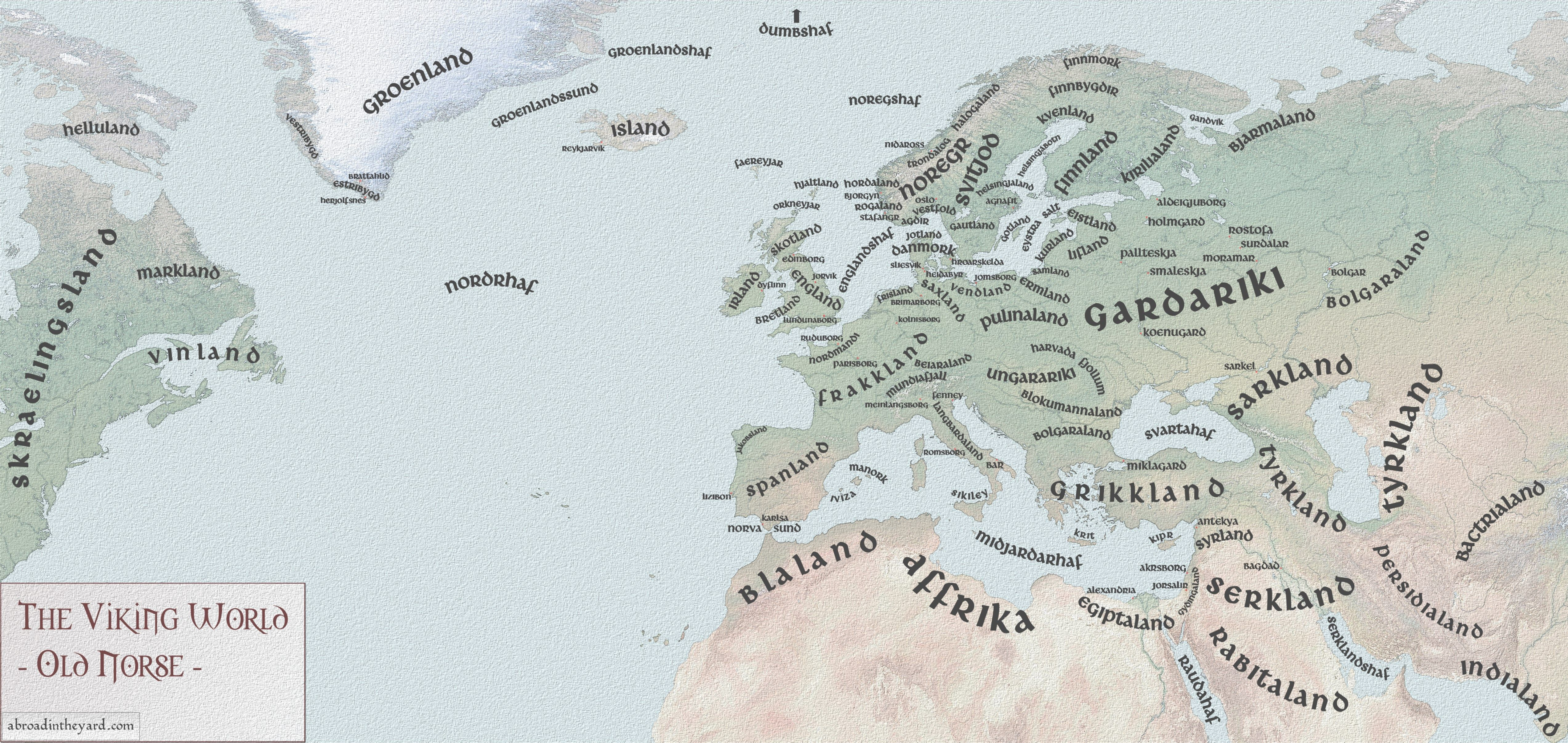 Viking Map W Old Norse Names Lands Inhabited Visited Raided By Vikings The Big Question What Is Aleppo Https Www Facebook Co Old Norse Norse Vikings