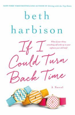 """""""Told with Beth Harbison's wit and warmth, If I Could Turn Back Time is the fantasy of every woman who has ever thought, """"If I could go back in time, knowing what I know now, I'd do things so differently..."""" -- Provided by publisher."""