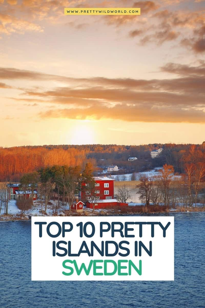 Top 10 Pretty Islands In Sweden To Visit In 2020 Sweden Travel Travel Europe Travel