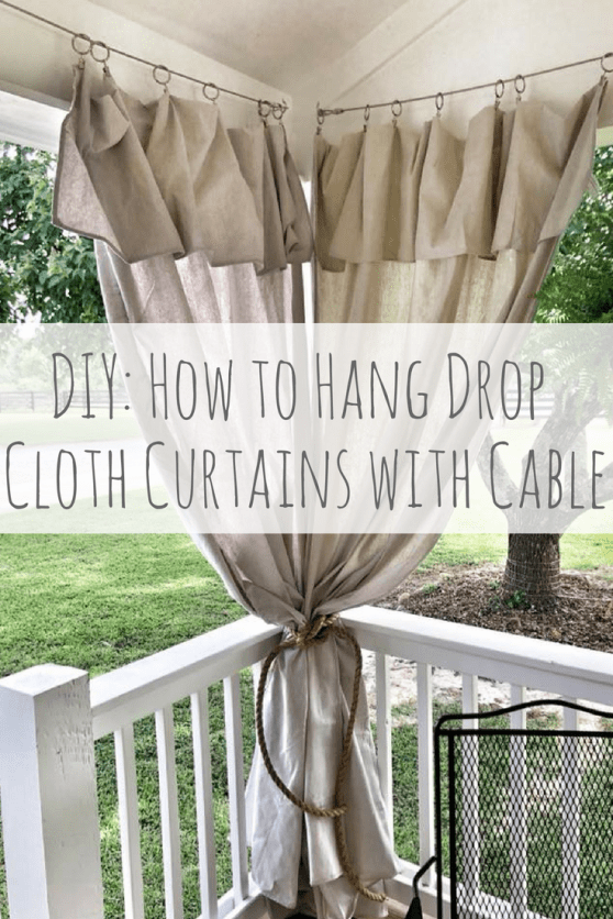 DIY: How to hang drop cloth curtains with cable – Sophisticated Rust