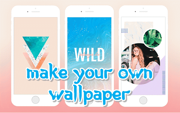 How To Make Your Own Wallpaper For Your Android And Iphone Design Your Own Wallpaper Iphone Wallpaper Maker Make Your Own Wallpaper