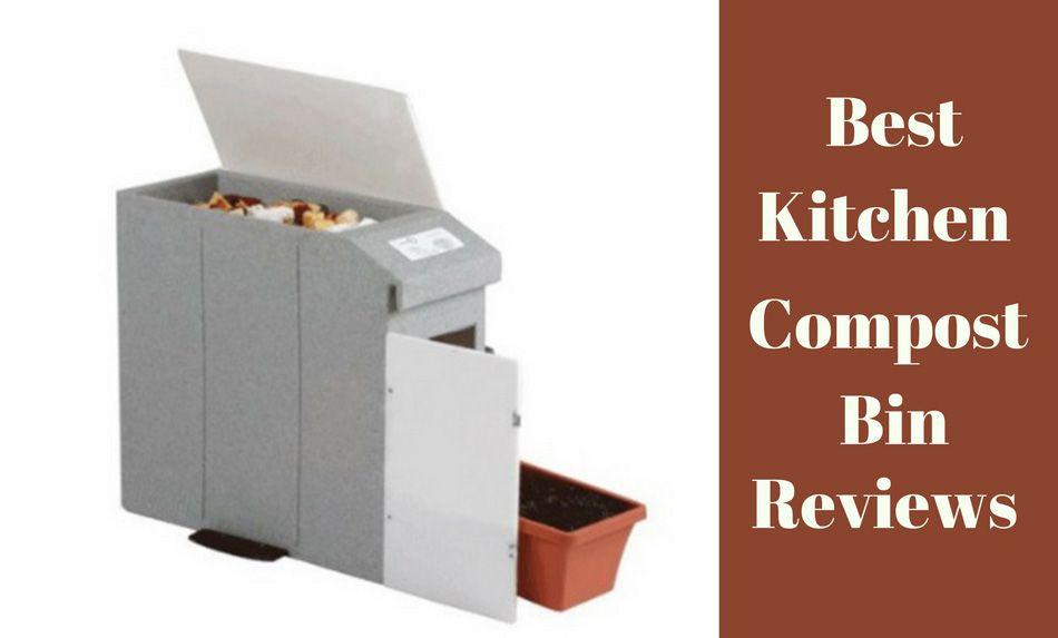 Best Kitchen Compost Bin Reviews 2017 Our Top 5 Picks