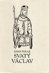 83845. Pekař, Josef – Svatý Václav