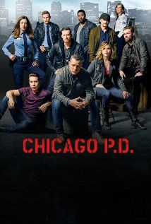 Chicago P D Tv Series 2014 Chicago Pd Chicago Tv Series