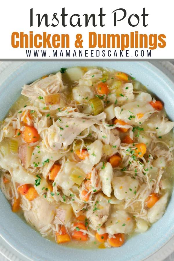 Instant Pot Chicken & Dumplings - Pressure Cooker - Mama Needs Cake