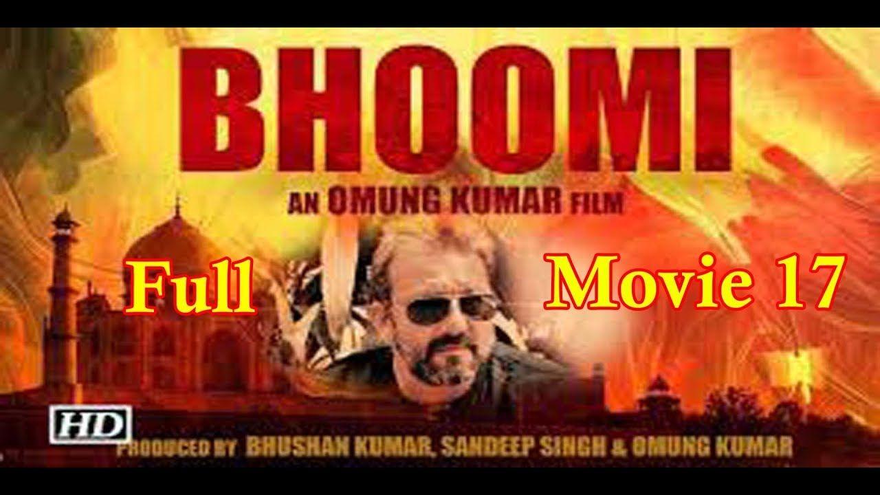 Bhoomi 2017 Full Hindi Movie Watch And Downlaod Sanjay Dutt Aditi R Download Movies Full Movies Download Full Movies