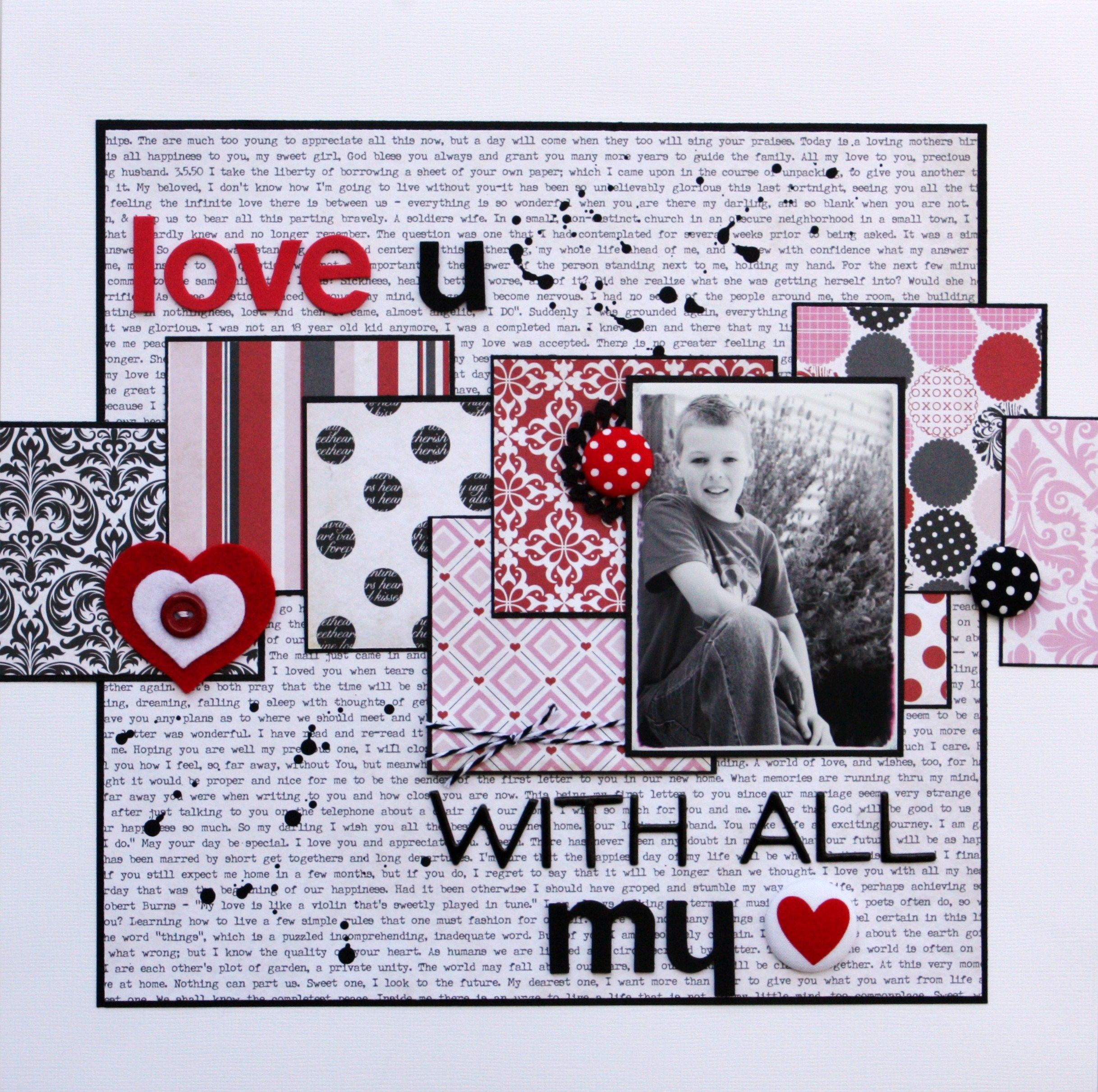 Love you with all my heart scrapbook layout by stacey apps