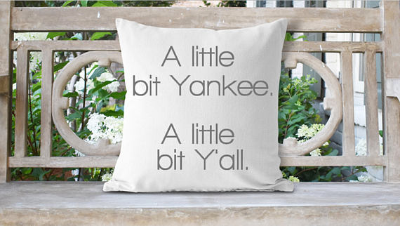 Photo of A Little Bit Yankee A Little Bit Y'all Pillow, Funny Pillow, Funny Home Decor, Southern Sayings, Northern Decor, Southern Living