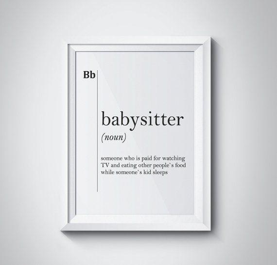 Babysitter Definition Print Funny Babysitting Gift Home Decor