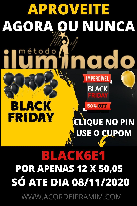 BLACK FRIDAY MÉTODO ILUMINADO CURSO DO KAISSER NA BLACK  FRIDAY COM 50% OFF IMPERDÍVEL .